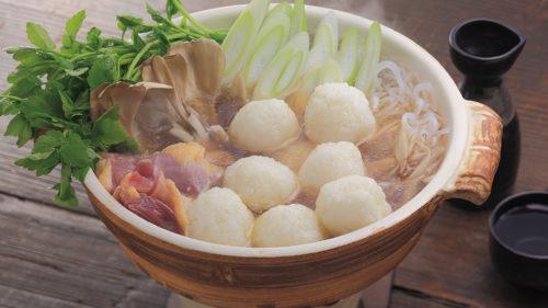 〈五城目町〉だまこ鍋▷永い間伝承されてきた家庭料理を気軽に味わえる